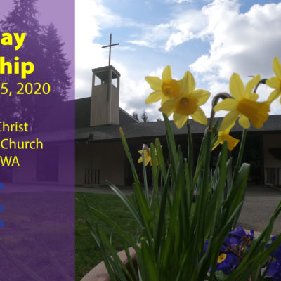 Lent 2020 Worship, March 15th, 2020